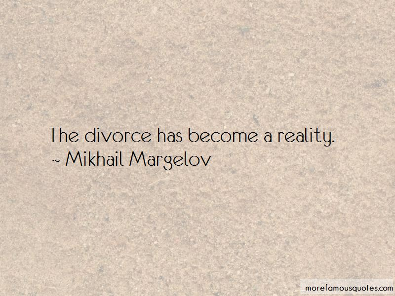 Mikhail Margelov Quotes