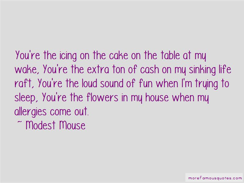 Modest Mouse Quotes