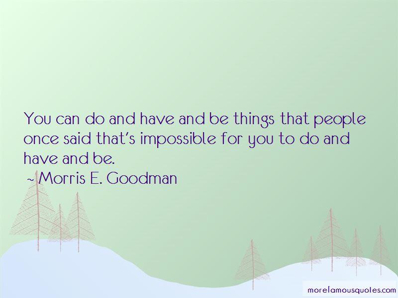 Morris E. Goodman Quotes