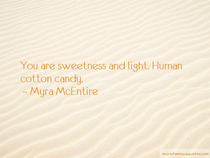 Myra McEntire Quotes