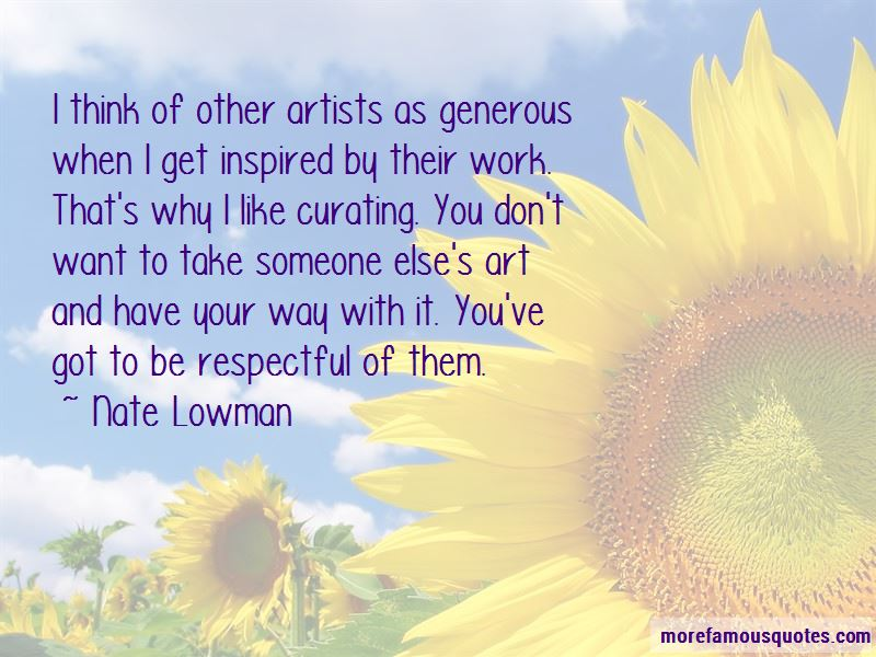 Nate Lowman Quotes Pictures 4