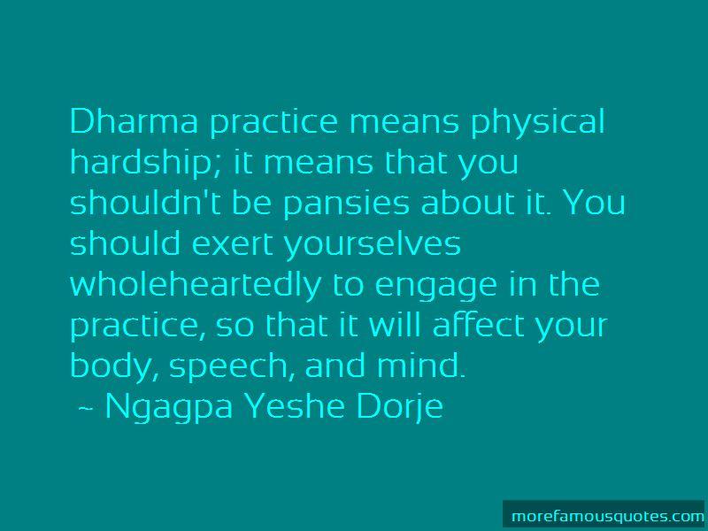 Ngagpa Yeshe Dorje Quotes