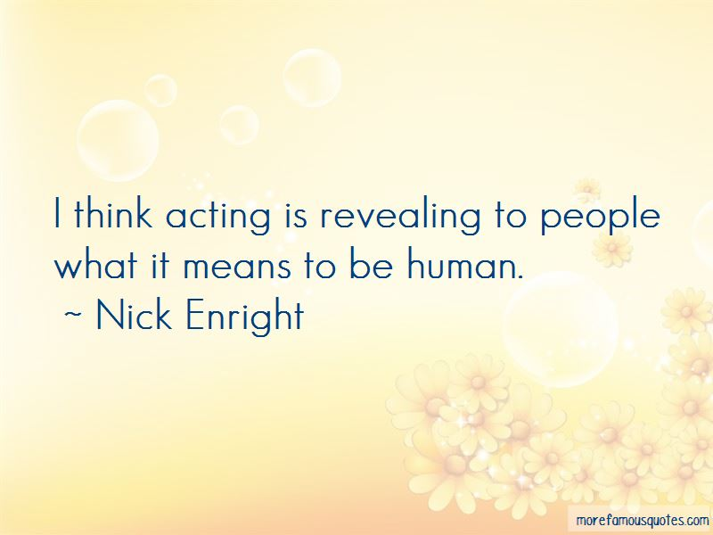 Nick Enright Quotes