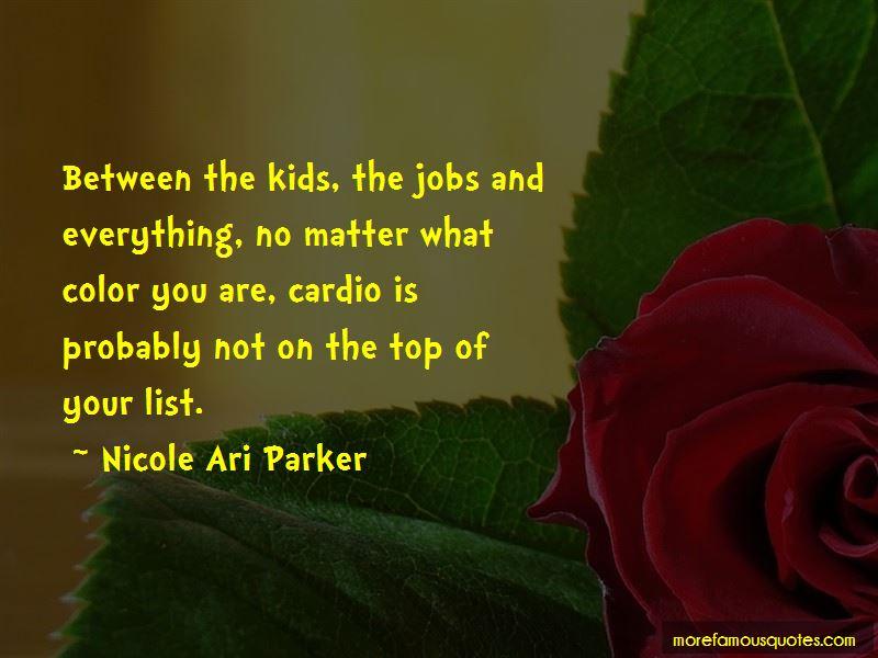 Nicole Ari Parker Quotes Pictures 3