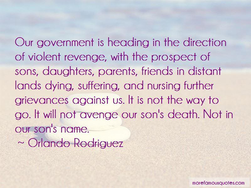 Orlando Rodriguez Quotes
