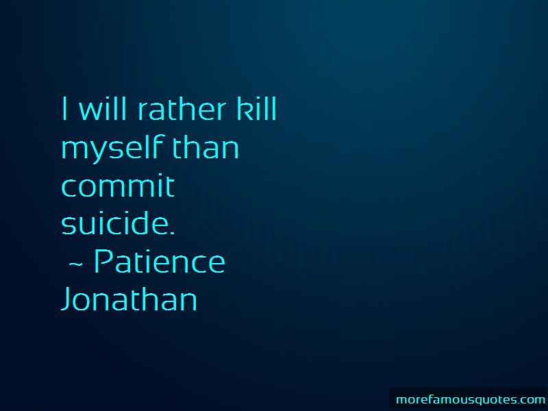 Patience Jonathan Quotes Pictures 2