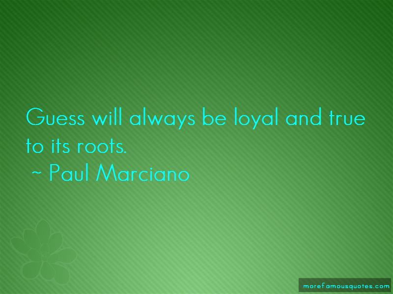 Paul Marciano Quotes Pictures 2