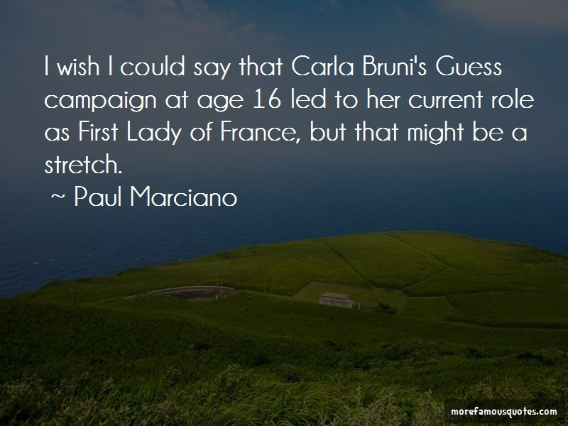 Paul Marciano Quotes