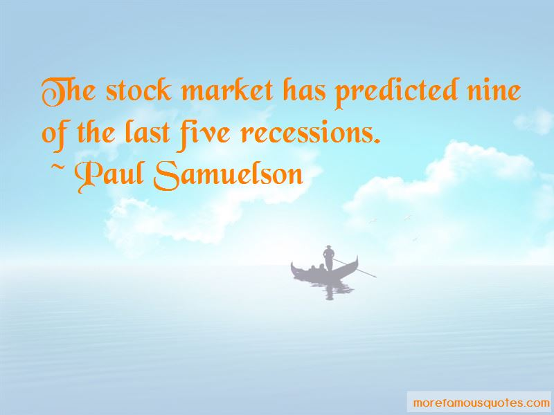 Paul Samuelson Quotes Pictures 4