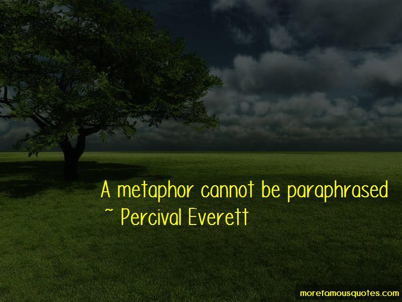 Percival Everett Quotes