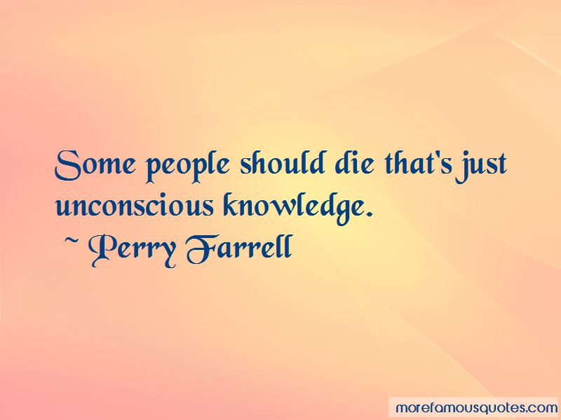 Perry Farrell Quotes Pictures 2