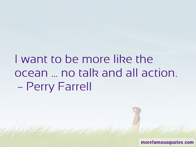Perry Farrell Quotes Pictures 3