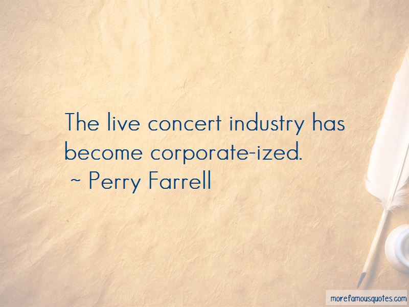 Perry Farrell Quotes Pictures 4