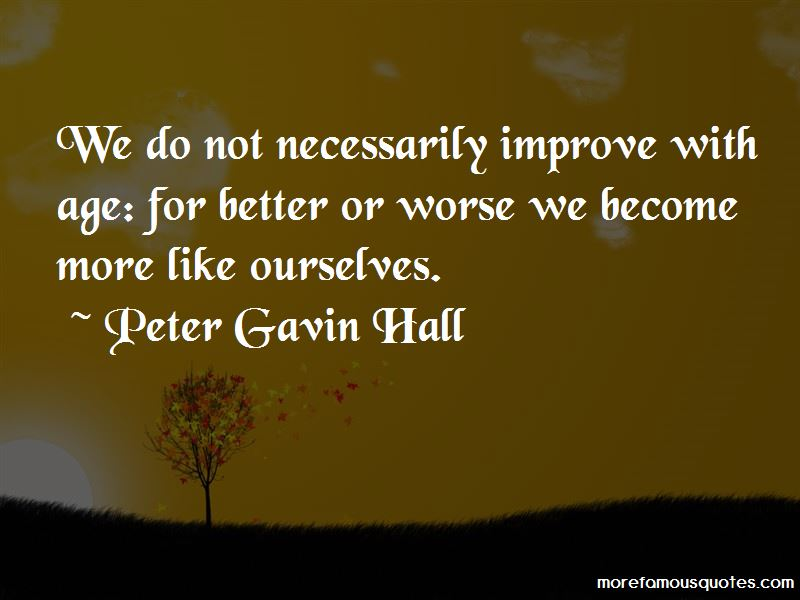 Peter Gavin Hall Quotes