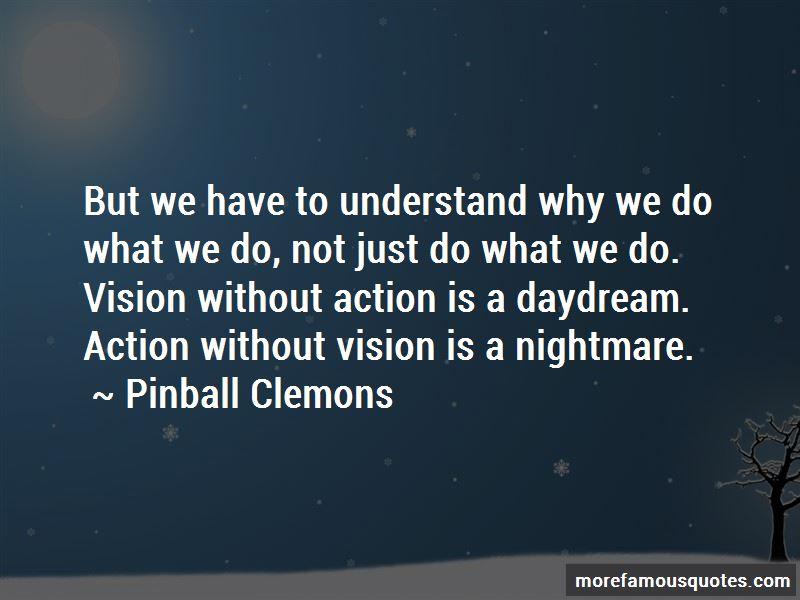 Pinball Clemons Quotes
