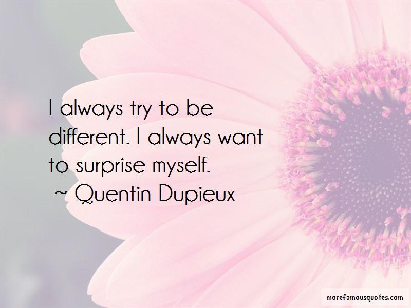 Quentin Dupieux Quotes Pictures 3