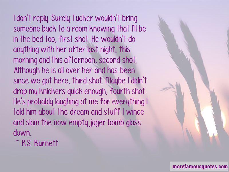 R.S. Burnett Quotes Pictures 4