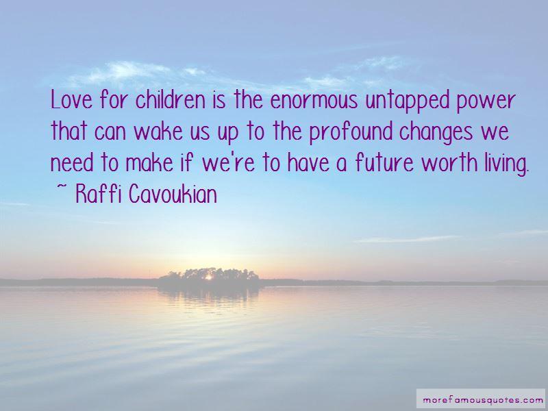 Raffi Cavoukian Quotes