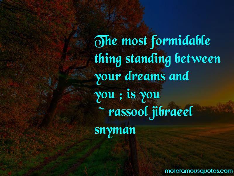 Rassool Jibraeel Snyman Quotes
