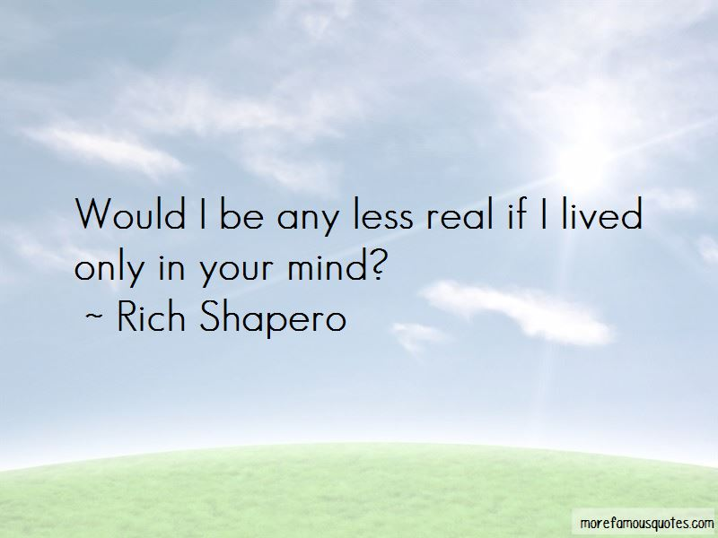 Rich Shapero Quotes Pictures 3