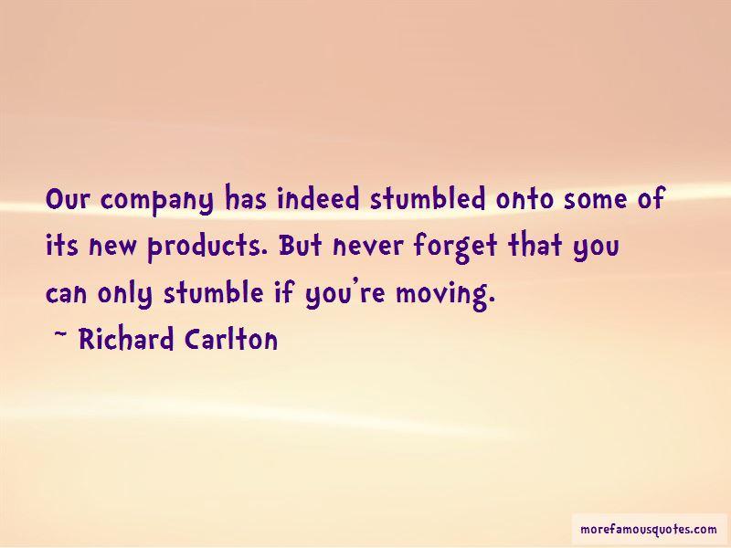 Richard Carlton Quotes