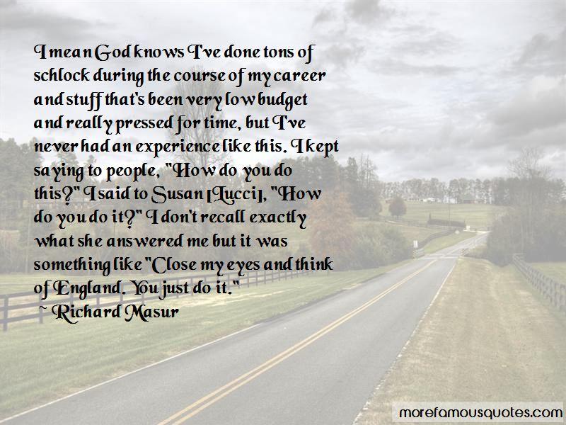 Richard Masur Quotes Pictures 4