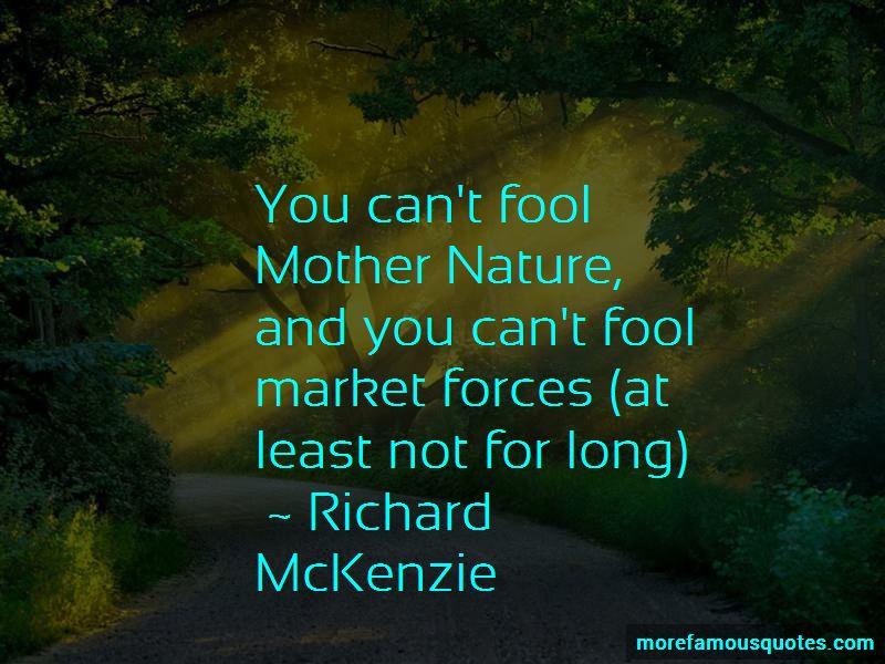 Richard McKenzie Quotes
