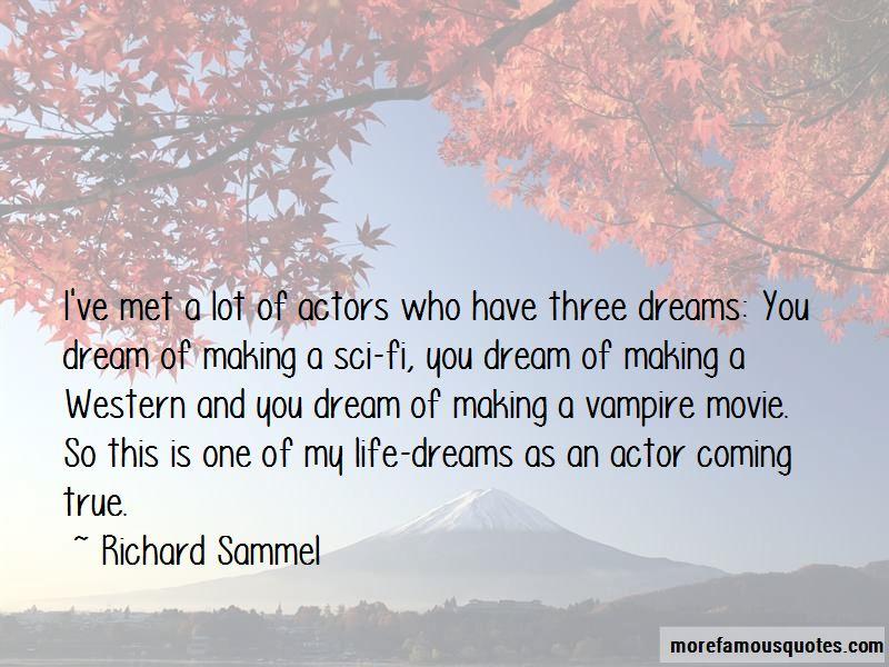 Richard Sammel Quotes Pictures 2