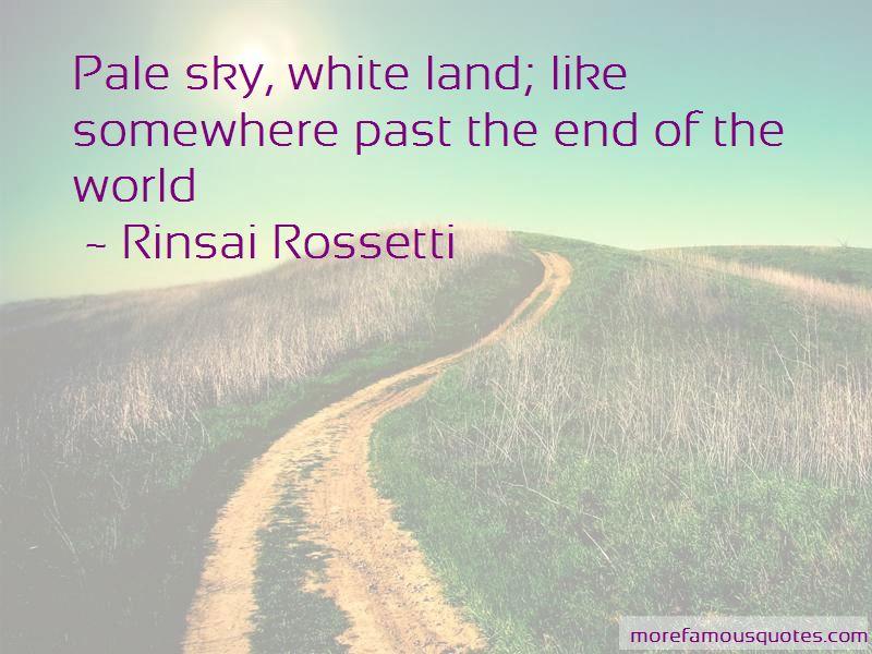 Rinsai Rossetti Quotes Pictures 2