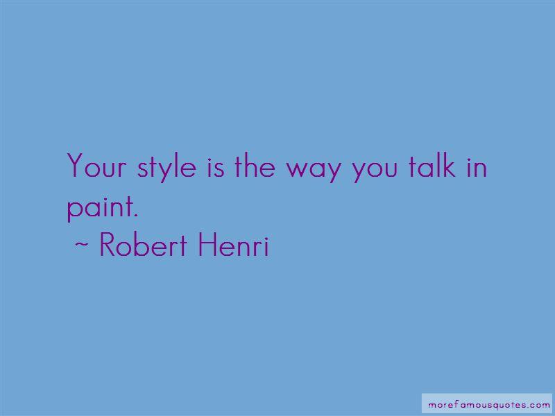 Robert Henri Quotes Pictures 2