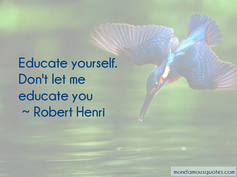 Robert Henri Quotes Pictures 4
