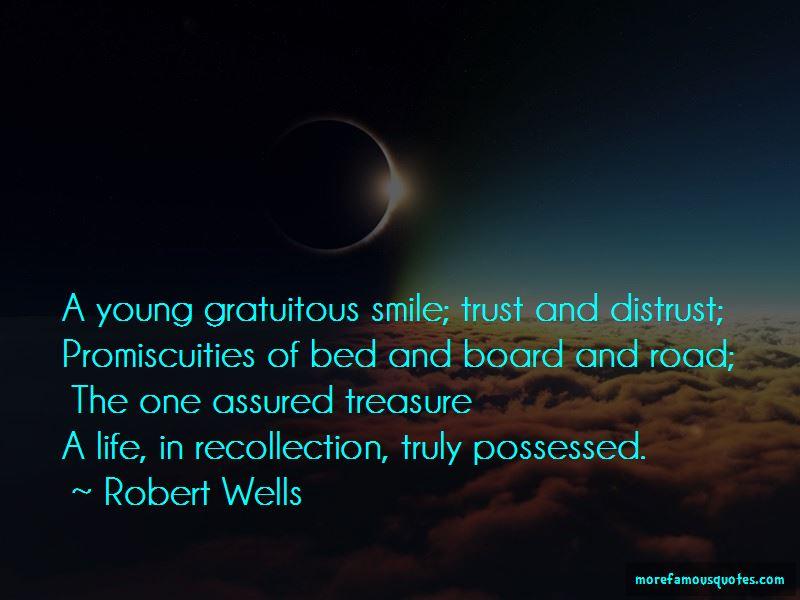 Robert Wells Quotes