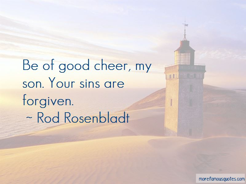 Rod Rosenbladt Quotes Pictures 3