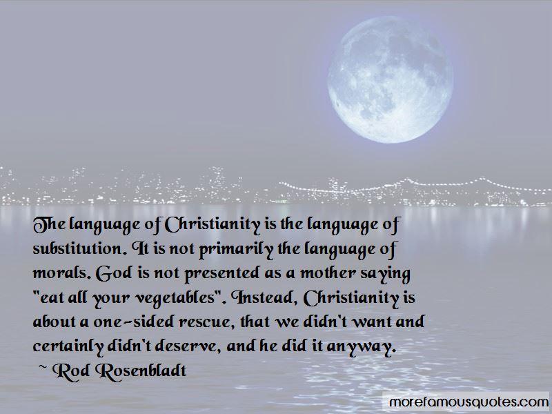 Rod Rosenbladt Quotes