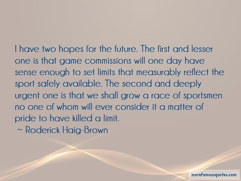 Roderick Haig-Brown Quotes Pictures 2