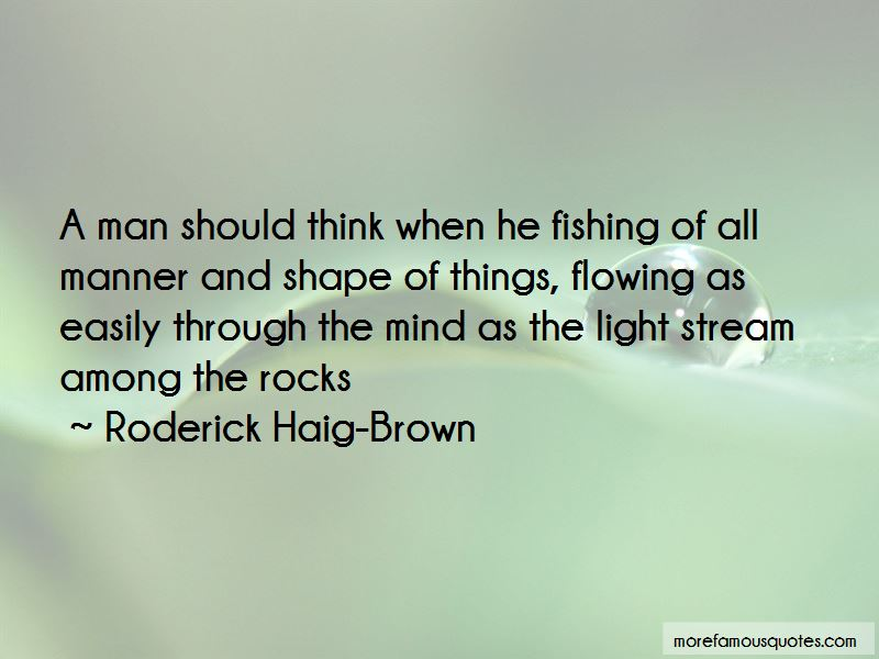 Roderick Haig-Brown Quotes Pictures 4