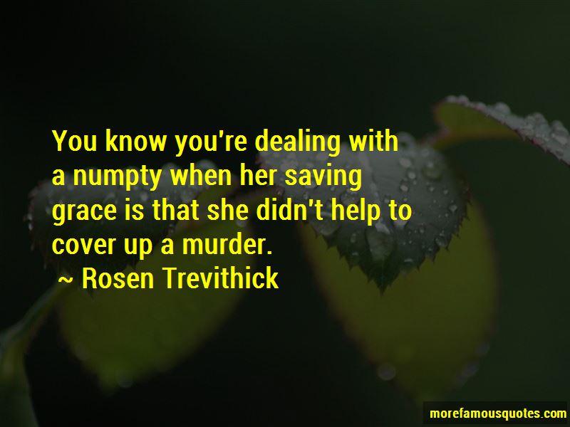 Rosen Trevithick Quotes