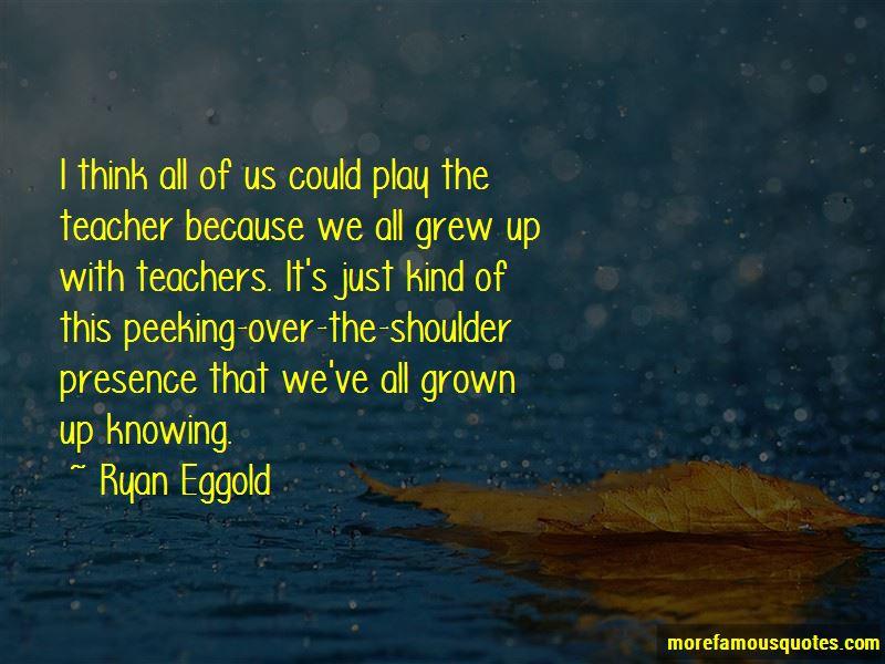 Ryan Eggold Quotes