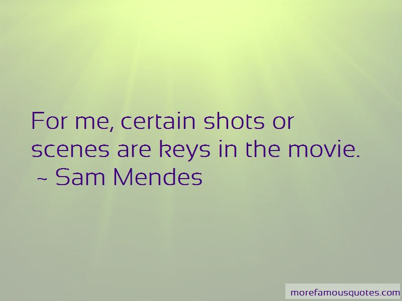 Sam Mendes Quotes Pictures 3
