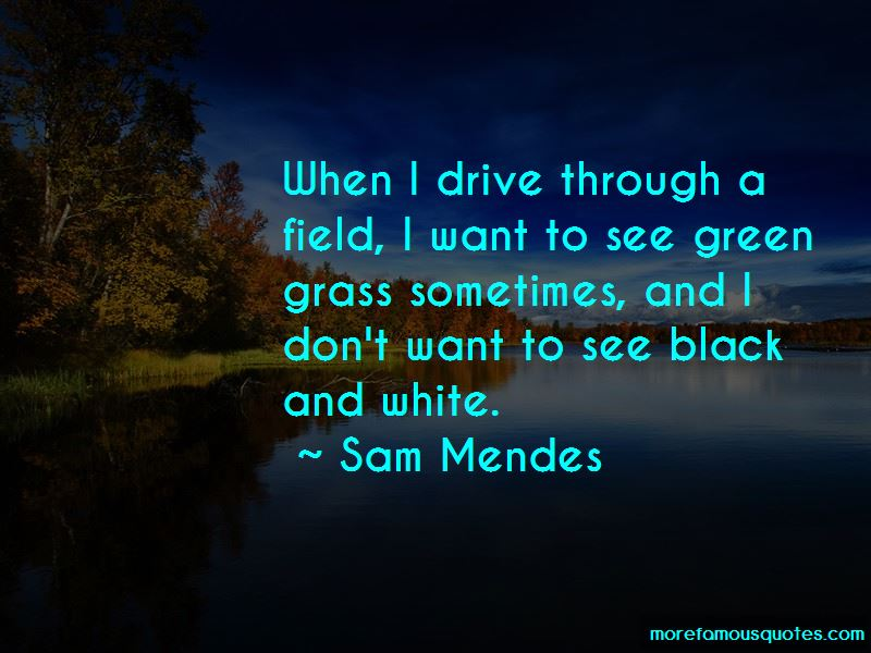 Sam Mendes Quotes Pictures 4
