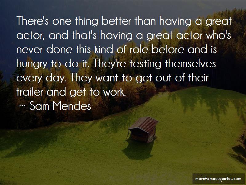 Sam Mendes Quotes