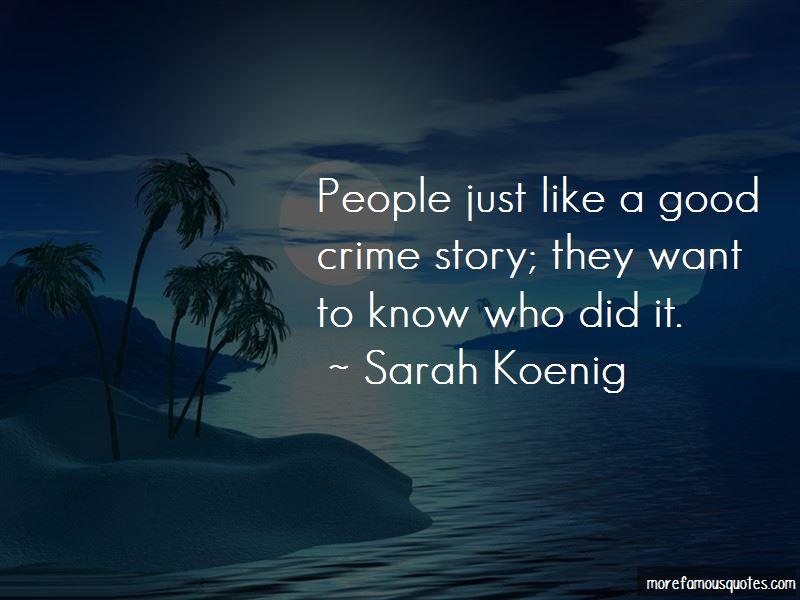 Sarah Koenig Quotes Pictures 3