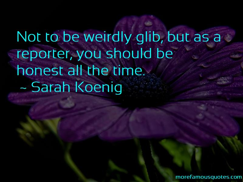 Sarah Koenig Quotes Pictures 4