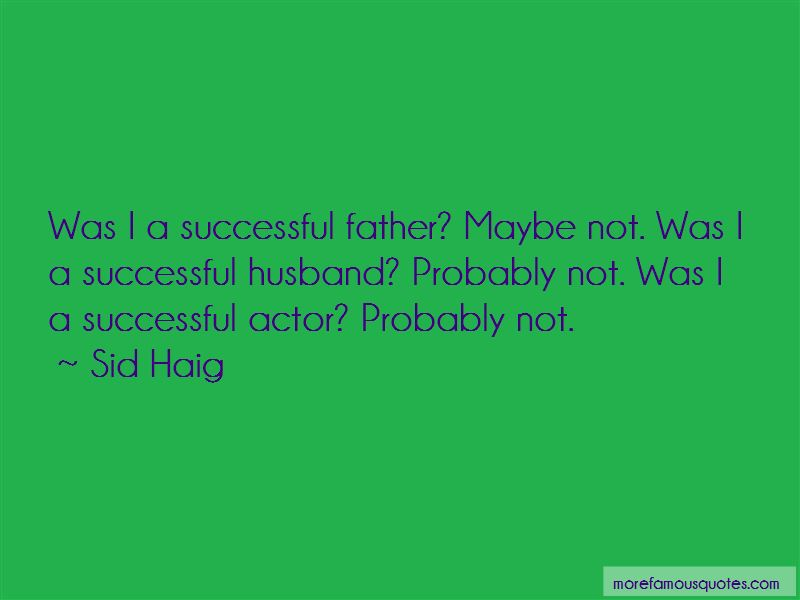 Sid Haig Quotes Pictures 3