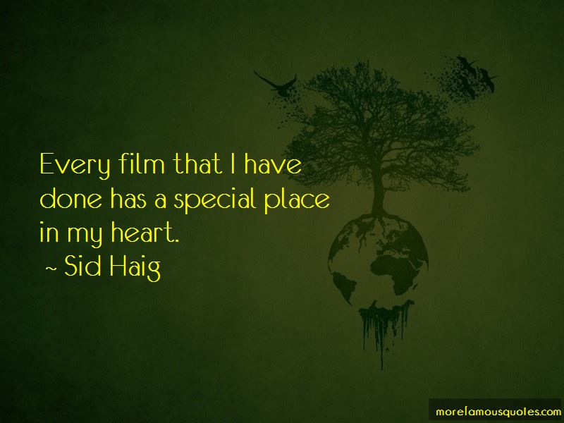 Sid Haig Quotes Pictures 4