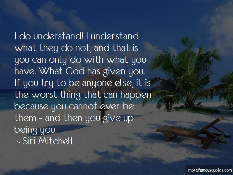 Siri Mitchell Quotes Pictures 4