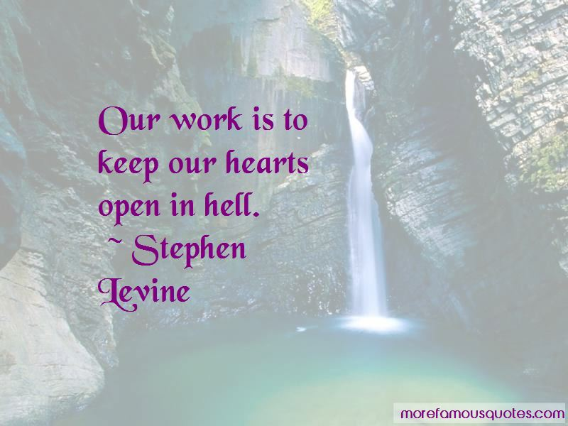 Stephen Levine Quotes