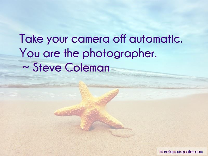 Steve Coleman Quotes Pictures 4