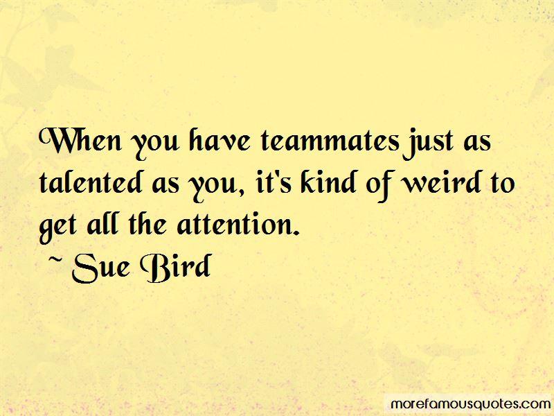 Sue Bird Quotes