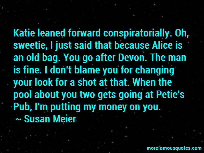Susan Meier Quotes Pictures 2